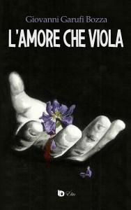 EDU - L'Amore che Viola, Giovanni Garufi Bozza - Fronte HD